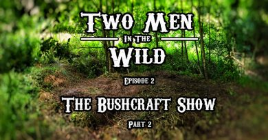 TMITW TV: Episode 2 – The Bushcraft Show Pt2